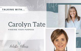 finding your purpose carolyn tate
