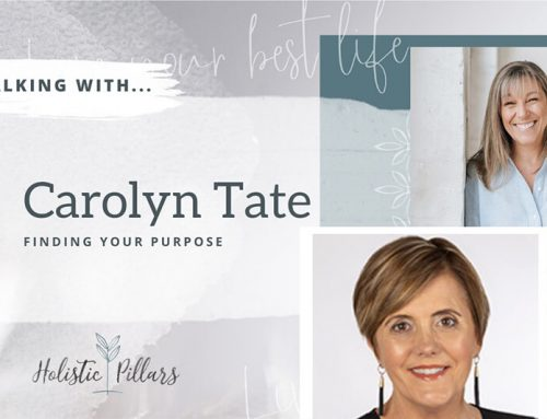 Finding your Purpose with Carolyn Tate